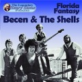 Becen & The Shells Florida Fantasy
