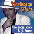 Caribbean Night by The Social Click f/ JL Stone