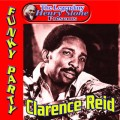 Clarence Reid Funky Party