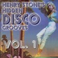 Henry Stone&#039;s Hidden Disco Grooves Volume 1