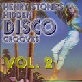 Henry Stone&#039;s Hidden Disco Grooves Volume 2