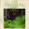 Mercy - Love Can Make You Happy