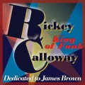 Rickey Calloway - King Of Funk