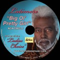 "Latimore's Hot New Single! ""Big Ol' Pretty Girl"""