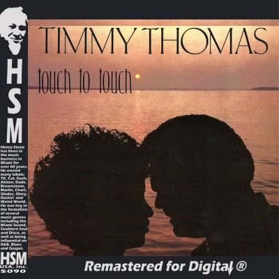 Timmy Thomas Touch to Touch Digi