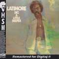 Latimore  Dig a Little Deeper