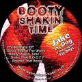 Booty Shakin' Time EP by Jake the Dog