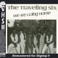 The Traveling Six - We Are Going Home