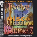 Twelve Inch Disco Classics Volume 7