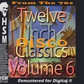 Twelve Inch Disco Classics Volume 6